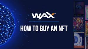How to Buy an NFT on WAX